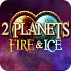 2 Planets Ice and Fire oyunu