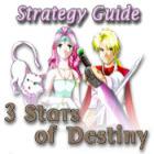 3 Stars of Destiny Strategy Guide oyunu