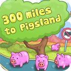 300 Miles To Pigland oyunu