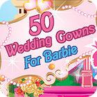50 Wedding Gowns for Barbie oyunu