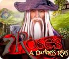7 Roses: A Darkness Rises oyunu