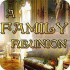 A Family Reunion oyunu