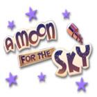 A Moon for the Sky oyunu