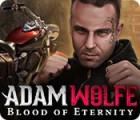 Adam Wolfe: Blood of Eternity oyunu