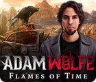 Adam Wolfe: Flames of Time oyunu
