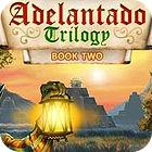 Adelantado Trilogy: Book Two oyunu