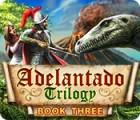 Adelantado Trilogy: Book Three oyunu