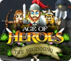 Age of Heroes: The Beginning oyunu