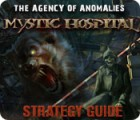 The Agency of Anomalies: Mystic Hospital Strategy Guide oyunu