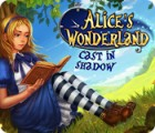 Alice's Wonderland: Cast In Shadow oyunu
