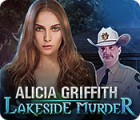 Alicia Griffith: Lakeside Murder oyunu