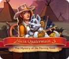 Alicia Quatermain 3: The Mystery of the Flaming Gold oyunu