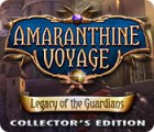 Amaranthine Voyage: Legacy of the Guardians Collector's Edition oyunu