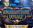Amaranthine Voyage: Legacy of the Guardians oyunu