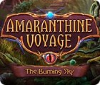 Amaranthine Voyage: The Burning Sky oyunu