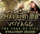 Amaranthine Voyage: The Tree of Life Strategy Guide oyunu