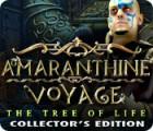 Amaranthine Voyage: The Tree of Life Collector's Edition oyunu