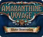 Amaranthine Voyage: Winter Neverending oyunu