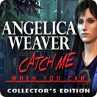 Angelica Weaver: Catch Me When You Can Collector's Edition oyunu