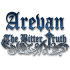 Arevan: The Bitter Truth oyunu