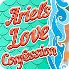 Ariel's Love Confessions oyunu