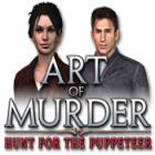 Art of Murder: The Hunt for the Puppeteer oyunu