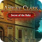 Ashley Clark: Secret of the Ruby oyunu