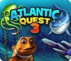 Atlantic Quest 3 oyunu