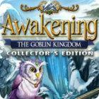 Awakening: The Goblin Kingdom Collector's Edition oyunu