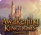 Awakening Kingdoms oyunu