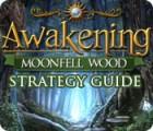 Awakening: Moonfell Wood Strategy Guide oyunu