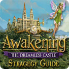 Awakening: The Dreamless Castle Strategy Guide oyunu
