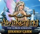 Awakening: The Goblin Kingdom Strategy Guide oyunu
