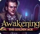 Awakening: The Golden Age oyunu