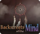 Backstreets of the Mind oyunu