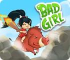 Bad Girl oyunu