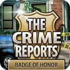 The Crime Reports. Badge Of Honor oyunu