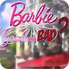 Barbie: Good or Bad? oyunu