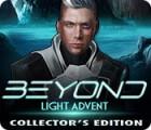 Beyond: Light Advent Collector's Edition oyunu