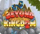 Beyond the Kingdom 2 oyunu