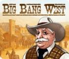 Big Bang West oyunu