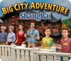 Big City Adventure: Shanghai oyunu