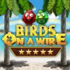 Birds On A Wire oyunu