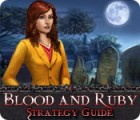 Blood and Ruby Strategy Guide oyunu