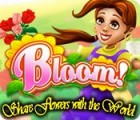 Bloom! Share flowers with the World oyunu