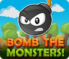 Bomb the Monsters! oyunu