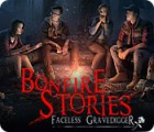 Bonfire Stories: Faceless Gravedigger oyunu