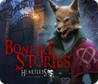 Bonfire Stories: Heartless oyunu