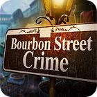Bourbon Street Crime oyunu