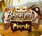 Braveland Pirate oyunu